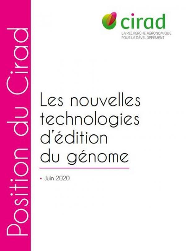 Couverture du document Position du Cirad sur les nouvelles technologies d'édition du génome