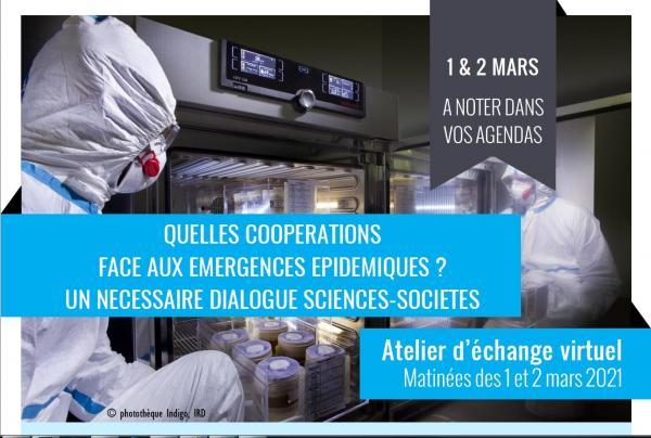 Atelier Quelles coopérations face aux émergences épidémiques?