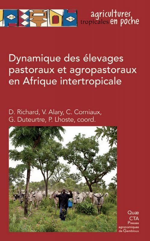 Dynamique des élevages pastoraux et agropastoraux en Afrique intertropicale (couverture) Ed. Quae
