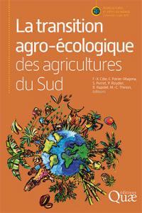 Couverture de l'ouvrage La transition agro-écologique des agricultures du Sud