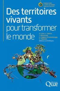 Des territoires vivants pour transformer le monde, P. Caron, E. Valette, T. Wassenaar, G. Coppens d'Eeckenbrugge, V. Papazian (éd.), Quæ, 2017.