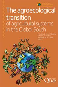 The agroecological transition of southern agricultural systems, F.X. Côte, E. Poirier-Magona, S. Perret, P. Roudier, B. Rapidel, M.C. Thirion (ed.), Quæ, 2019.